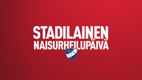 TIEDOTE: HIFK järjestää Stadilaisen naisurheilupäivän!