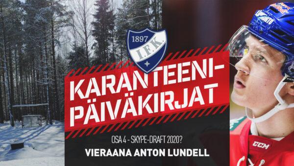 Karanteenipäiväkirjat: OSA 4 – Vieraana Anton Lundell