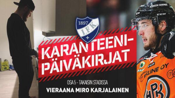 Karanteenipäiväkirjat: OSA 5 – Miro Karjalainen