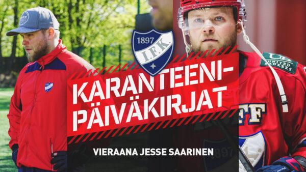 Karanteenipäiväkirjat: Vieraana Jesse Saarinen