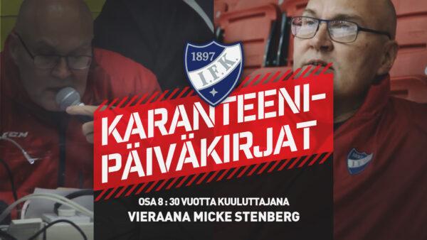 Karanteenipäiväkirjat: OSA 9 – vieraana kuuluttajalegenda Micke Stenberg
