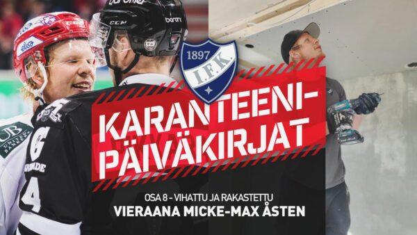 Karanteenipäiväkirjat: OSA 8  – Vieraana Micke Åsten