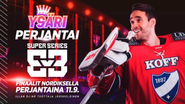 3v3 Super Series huipentuu – Nordiksella soi perjantaina Ysäri